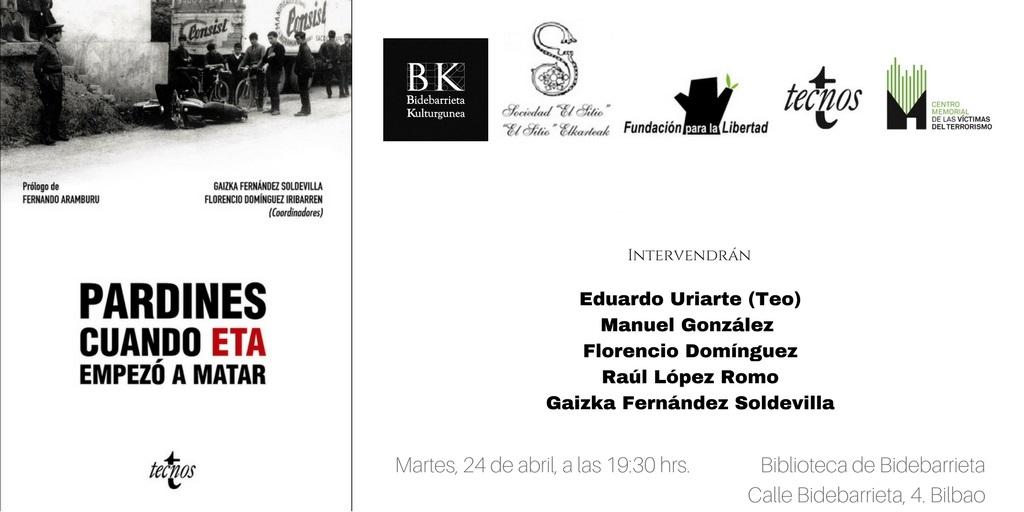 """Presentación En Bilbao De """"Pardines. Cuando ETA Empezó A Matar"""""""