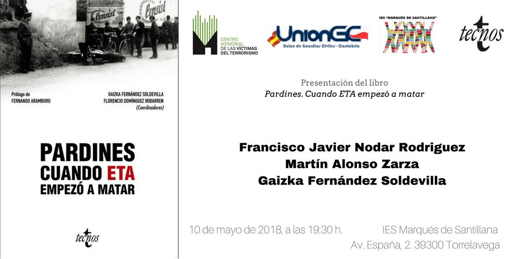 """10 De Mayo, Presentación En Torrelavega De """"Pardines. Cuando ETA Empezó A Matar"""""""