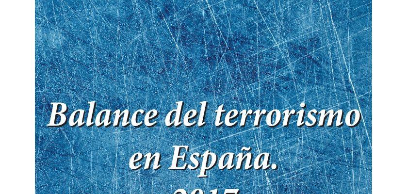"""Disponible El último Número De Cuadernos """"Balance Del Terrorismo En España 2017"""""""