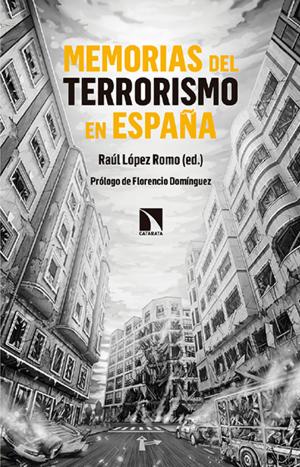 """Presentación En Vitoria De """"Memorias Del Terrorismo En España"""". Fundación Fernando Buesa"""