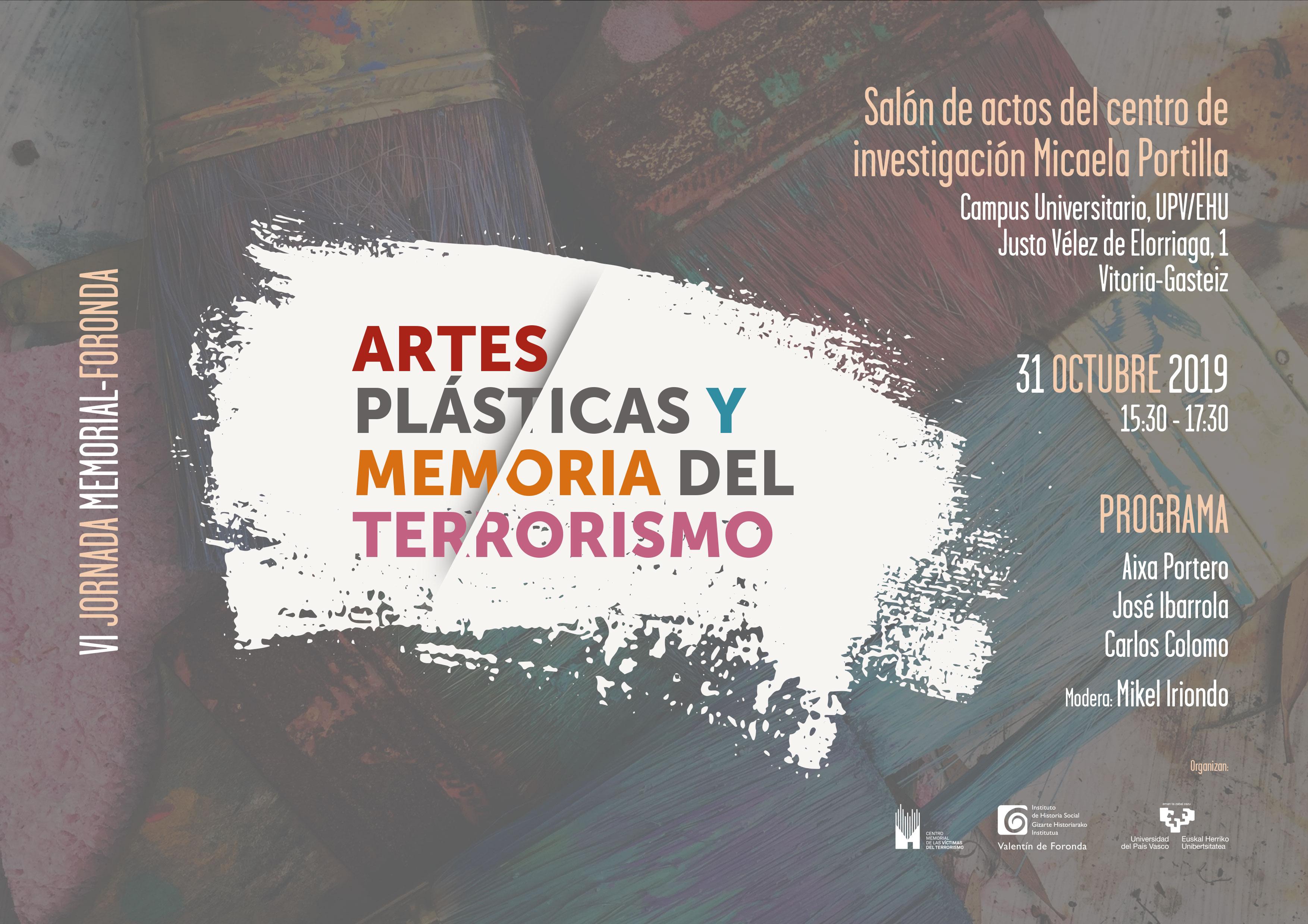 """Jornada Memorial-Instituto Foronda """"Artes Plásticas Y Memoria Del Terrorismo"""""""