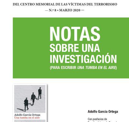 """Nuevo Informe Con Las Notas De Adolfo García Ortega Para Escribir """"Una Tumba En El Aire"""""""