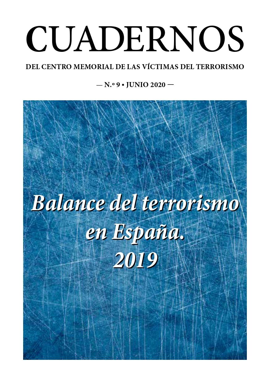 El Memorial Edita En Cuadernos El Balance Del Terrorismo En España En2019