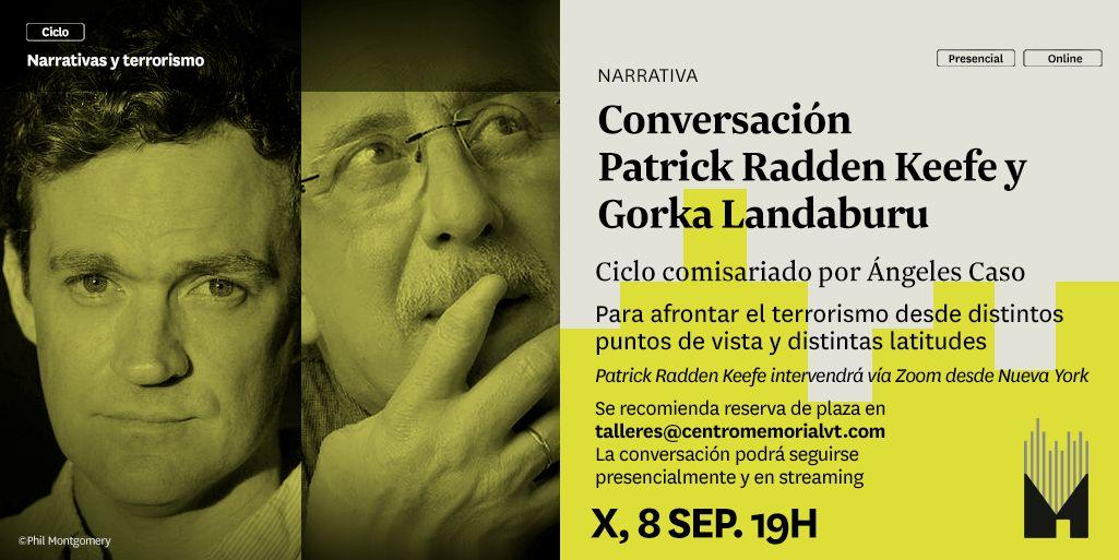 Conversación En El Canal YouTube Del Memorial Entre Patrick Radden Keefe Y Gorka Landaburu. Ciclo Inaugural.
